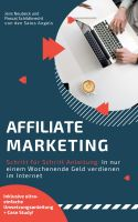 Die Affiliate Marketing Blaupause – Affiliate Marketing Provisionen an nur einem Wochenende verdienen