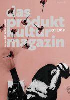 Erste Ausgabe 2019 des Produktkulturmagazins der TGOA AG erscheint diese Woche