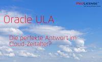 Oracle ULA – Die perfekte Antwort im Cloud-Zeitalter?