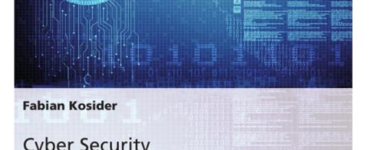 Cyber Security in der deutschen Wirtschaft – wichtiger denn je