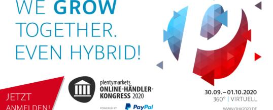 Ab sofort ist die Anmeldung möglich: Hybrid-Event plentymarkets #OHK2020 – Schnell sein lohnt sich