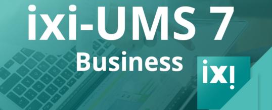 Unified Messaging Software ixi-UMS Business in neuer Version verfügbar