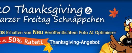 AI-Foto-Optimierer kostenlos erhalten und bis zu 50% Rabatt auf 2020 Thanksgiving- & Schwarzer-Freitag-Angebot