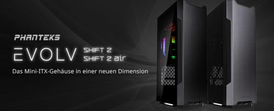 Phanteks Evolv Shift 2 und Shift 2 Air bei Caseking!