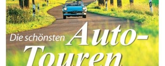 AUTO STRASSENVERKEHR stellt die schönsten Auto-Touren durch Deutschland in einem neuen SPEZIAL vor
